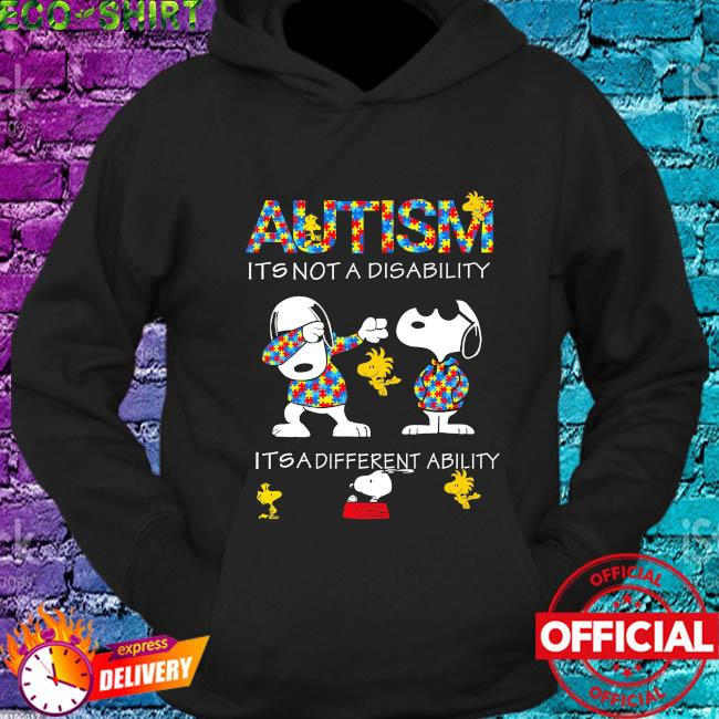 Dabbing Snoopy Autism it's not a disability it's a different ability s hoodie
